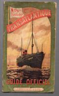 Guide Officiel (horaires, Destinations) De La Compagnie Générale Transatlantique 1902.paquebot TOURAINE En Couv (F.6745) - World