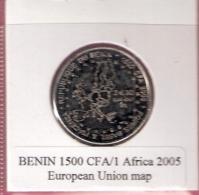 BENIN 1500 CFA 2005 MAP EUROPEAN UNION UNC. NOT IN KM - Benín