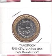 CAMEROON 4500 CFA 2005 POPE BENEDICT XVI BIMETAL UNC NOT IN KM - Cameroun