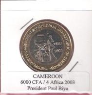 CAMEROON 6000 CFA 2003 PRESIDENT PAUL BIYA BIMETAL UNC NOT IN KM - Cameroun