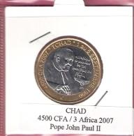 CHAD 4500 CFA 2007 POPE JOHN PAUL II BIMETAL UNC NOT IN KM - Tchad