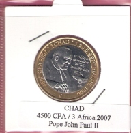 CHAD 4500 CFA 2007 POPE JOHN PAUL II BIMETAL UNC NOT IN KM - Chad