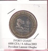 IVORY COAST 6000 CFA 2003 PRESIDENT LAURENT GBAGBOI BIMETAL UNC NOT IN KM - Ivory Coast