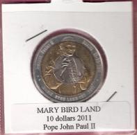 MARY BIRD LAND 10 DOLLARS 2011 POPE JOHN PAUL II BIMETAL UNC NOT IN KM - Monnaies