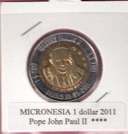 MICRONESIE 1 DOLLAR 2011 POPE JOHN PAUL II BIMETAL UNC NOT IN KM - Micronesia