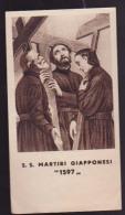 ANTICO SANTINO S.S. MARTIRI GIAPPONESI ''1597'' IMAGE PIEUSE ANDACHTSBILD HOLY CARD - Imágenes Religiosas