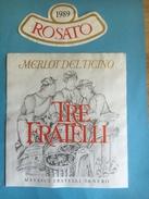 1465 - Suisse Tessin Merlot Del Ticino Rosato Tre Fratelli 1989 - Etiquettes