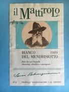 1486- Suisse Tessin Il Mattirolo 1989 Bianco Del Mendrisiotto - Etiquettes
