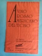 1488- Suisse Tessin Arvino Arosso Americano Del Ticino - Etiquettes