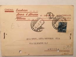CARTOLINA POSTALE PUBBLICITARIA-PESCARA-CINEMA EXCELSIOR,ARENA D´ABRUZZO,VITTORIA X ANCONA-31-3-1950 - 1946-60: Marcofilie