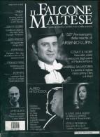 Il Falcone Maltese Il 150 E Anniversario Della Nascita Di Arseno Lupin - Livres, BD, Revues