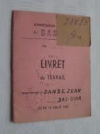 LIVRET De TRAVAIL ( DANZE Jean 1899 BAS-OHA Liège 1951 / Zie Foto ) ! - Non Classés