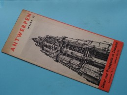 ANTWERPEN Wacht U Dienst Voor Propaganda En Toerisme ( Drukk. C. Van Cortenbergh / Zie Foto's ) ! - Dépliants Touristiques