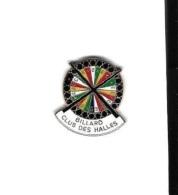 Pin´s  Sport  BILLARD, BILLARD  CLUB  DES  HALLES - Biliardo