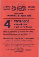Volantino Pubblicitario Della 4^ Caminada Internazionale Ai Piè De La Rocca Marcia A Caldiero (Verona) 16.04.1978 - Atletica
