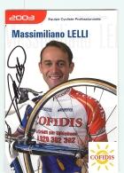 Massimiliano LELLI , Autographe Manuscrit, Dédicace .  2 Scans. Cyclisme. Cofidis 2003 - Cycling