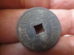 PROTECTORAT DU TONKIN .1/600 De PIASTRE 1905 . ZINC- SUP - VOIR PHOTOS - Colonies