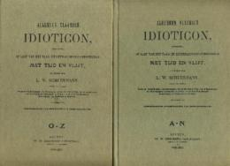 Algemeen Vlaamsch Idioticon Uitgegeven Op Last Van Het Taal- En Letterlievend Genootschap Met Tijd En Vlijt. - Livres, BD, Revues
