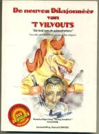 De Neuven Diksjonnéér Van 't Vilvouts (De Toal Van De Pjèèrefretters) - Boeken, Tijdschriften, Stripverhalen