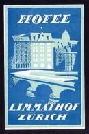 Zurich. Suiza *Hôtel Limmathof* Meds: 90 X 140 Mms. Cola Original. - Hotel Labels