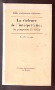 La Violence De L'interpre?tation : Du Pictogramme A? L'e?nonce? Livre De Piera Aulagnier 1975 - Boeken, Tijdschriften, Stripverhalen