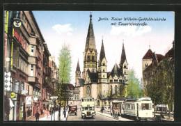AK Berlin-Charlottenburg, Kaiser Wilhelm-Gedächtniskirche Mit Tauentzienstrasse, Strassenbahn - Charlottenburg