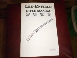 LEE-ENFIELD Rifle Manual ( édition En Anglais ) - Guerra 1914-18