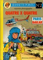 Wasterlain Jeannette Pointu Quatre X Quatre N°2 - Livres, BD, Revues