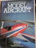 THE ENCYCLOPEDIA OF - Model Aircraft - - Enciclopedias