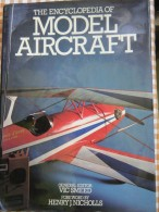 THE ENCYCLOPEDIA OF - Model Aircraft - - Encyclopedias
