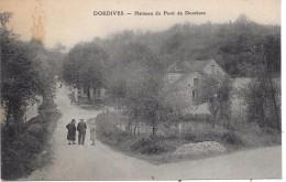 DORDIVES - Hameau Du Pont De Dordives - Dordives