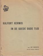 """Klein Brabant Kalfort Puurs """" Kalfort In De Goede Oude Tijd """" Jef Geniets - Histoire"""