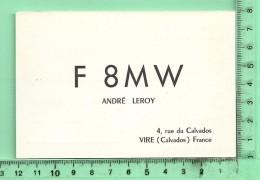 CARTE QSL: Operateur André Leroy F 8MW, à Vire 14500 Le 07-12-1958 - Unclassified