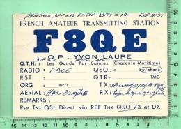 CARTE QSL: Operateur Yvon Laure F 8QE à Les Gonds 17100 Le 06-01-1958 - Unclassified