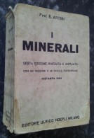 M#0S56 Prof.E.Artini I MINERALI Hoepli Ed.1963 - Minerali