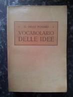 M#0S65 Orsat Ponard VOCABOLARIO DELLE IDEE Vallardi Ed.1934/LINGUA ITALIANA - Corsi Di Lingue