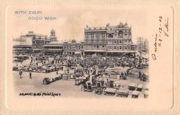 "04736 ""JOHANNESBURG MARKET SQUARE"" ANIMATA, MERCATO. CART DATATA 28/12/1900 - Sud Africa"