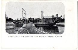 MONCESTINO - ALESSANDRIA - PORTO NATANTE SUL FIUME PO PRESSO S.MARIA (RARA) - VG 1906 FP - C506 - Alessandria