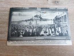 CPA Cathédrale De Notre Dame Du Puy En Velay Fête D'inauguration De N D De France 1860 Tableau Procession - Le Puy En Velay
