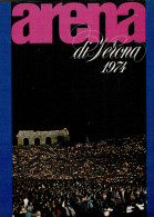 ARENA DI VERONA   1974   PUBBLICAZIONE  UFFICIALE DELLA 52a STAGIONE  LIRICA - Books, Magazines, Comics