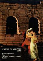 ARENA DI VERONA   1977   PUBBLICAZIONE  UFFICIALE DELLA 55a STAGIONE  LIRICA - Books, Magazines, Comics