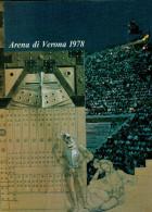 ARENA DI VERONA   1978   PUBBLICAZIONE  UFFICIALE DELLA 56a STAGIONE  LIRICA - Books, Magazines, Comics