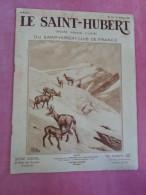 Revue LE SAINT HUBERT Caille Tétras Alouette Bécasse Chasse En Montagne Renard Venerie Concours De Chiens - Nature
