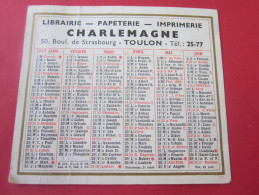 1957 CALENDRIER PETIT FORMAT LIBRAIRIE PAPETERIE IMPRIMERIE CHARLEMAGNE BD STRASBOURG TOULON - Calendriers