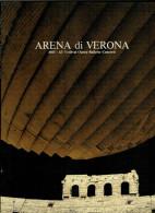 ARENA DI VERONA   1985   PUBBLICAZIONE  UFFICIALE DELLA 63a STAGIONE  LIRICA - Books, Magazines, Comics