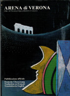 ARENA DI VERONA   1986   PUBBLICAZIONE  UFFICIALE DELLA 64a STAGIONE  LIRICA - Books, Magazines, Comics