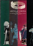 ARENA DI VERONA   1988   PUBBLICAZIONE  UFFICIALE DELLA 66a STAGIONE  LIRICA - Books, Magazines, Comics