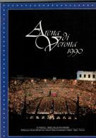 ARENA DI VERONA   1990   PUBBLICAZIONE  UFFICIALE DELLA 68a STAGIONE  LIRICA - Books, Magazines, Comics