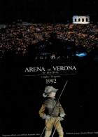 ARENA DI VERONA   1992   PUBBLICAZIONE  UFFICIALE DELLA 70a STAGIONE  LIRICA - Books, Magazines, Comics