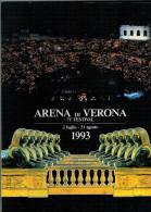 ARENA DI VERONA   1993   PUBBLICAZIONE  UFFICIALE DELLA 71a STAGIONE  LIRICA - Books, Magazines, Comics